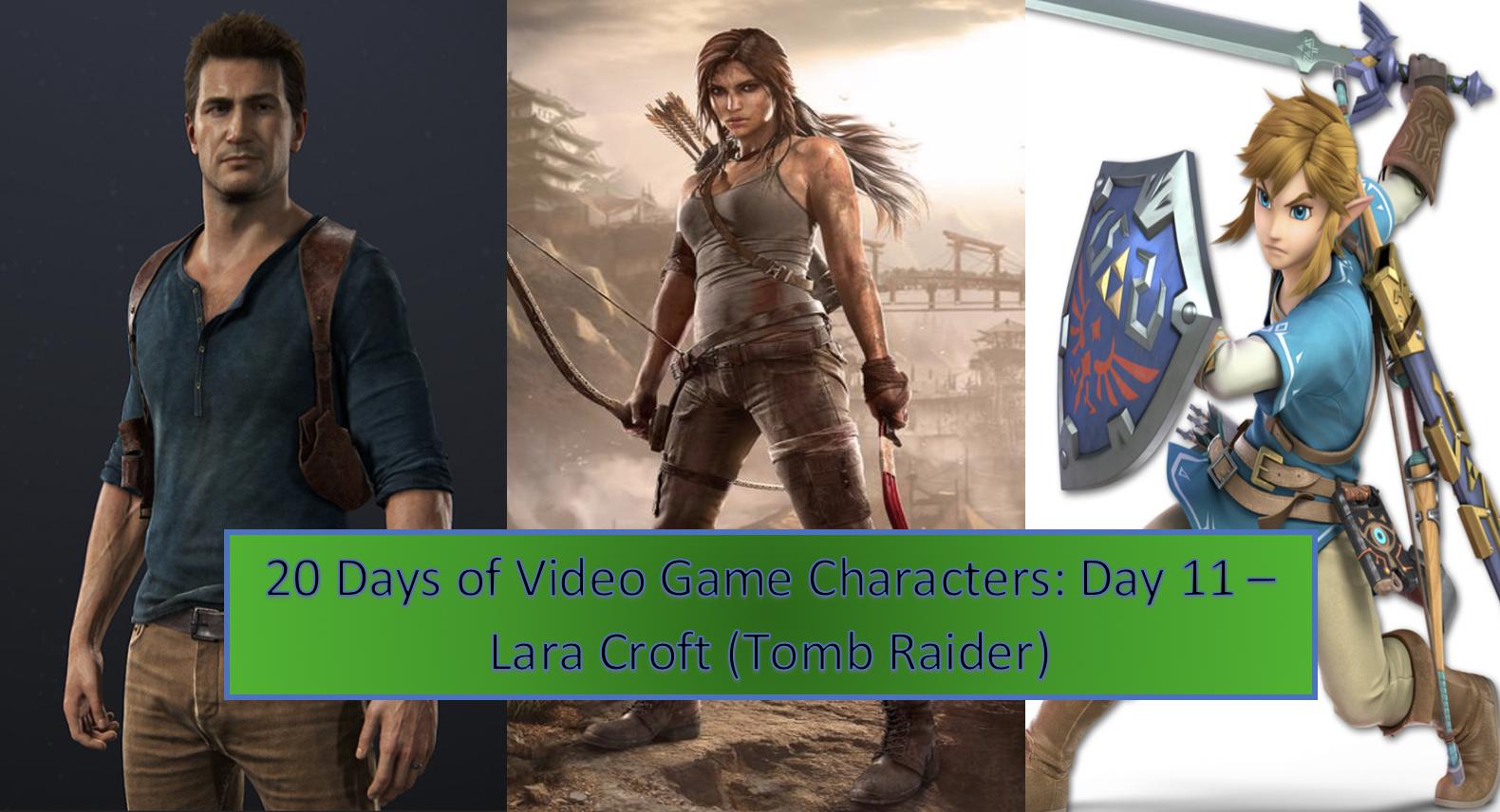 20 Days Of Video Game Characters Day 11 Lara Croft Tomb Raider
